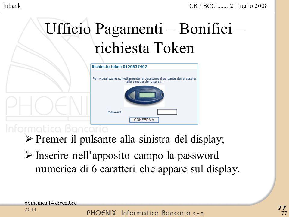 Ufficio Pagamenti – Bonifici – richiesta Token