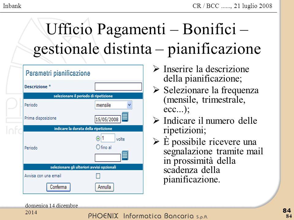 Ufficio Pagamenti – Bonifici – gestionale distinta – pianificazione