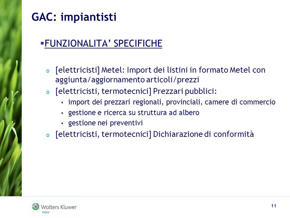 GAC: impiantisti FUNZIONALITA' SPECIFICHE