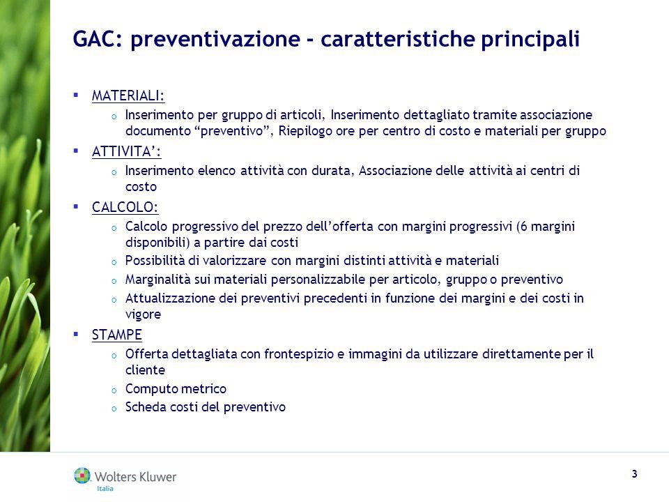 GAC: preventivazione - caratteristiche principali