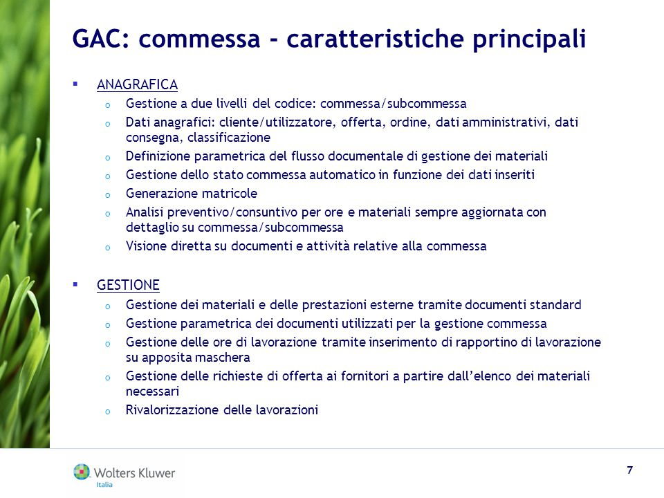 GAC: commessa - caratteristiche principali
