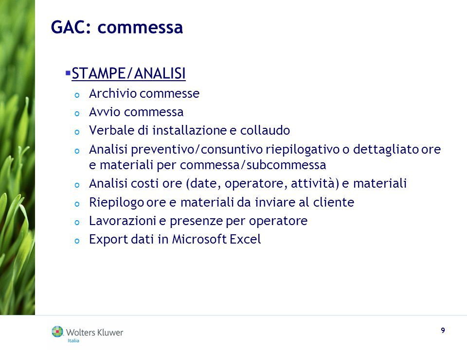 GAC: commessa STAMPE/ANALISI Archivio commesse Avvio commessa