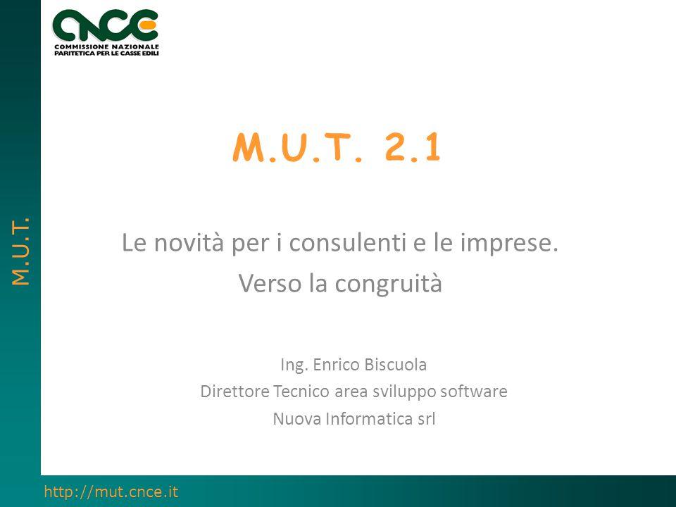 M.U.T. 2.1 Le novità per i consulenti e le imprese. Verso la congruità