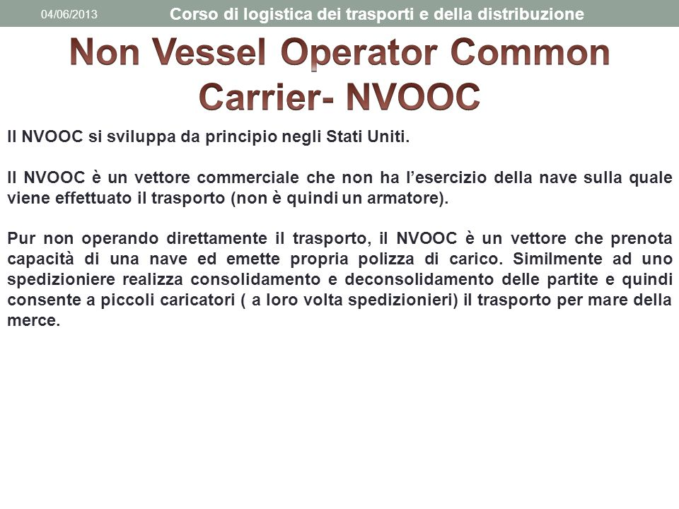 Non Vessel Operator Common Carrier- NVOOC