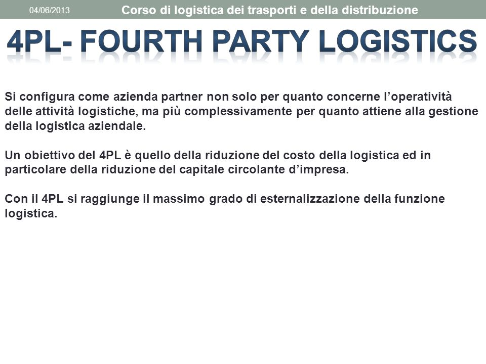 4PL- Fourth Party Logistics