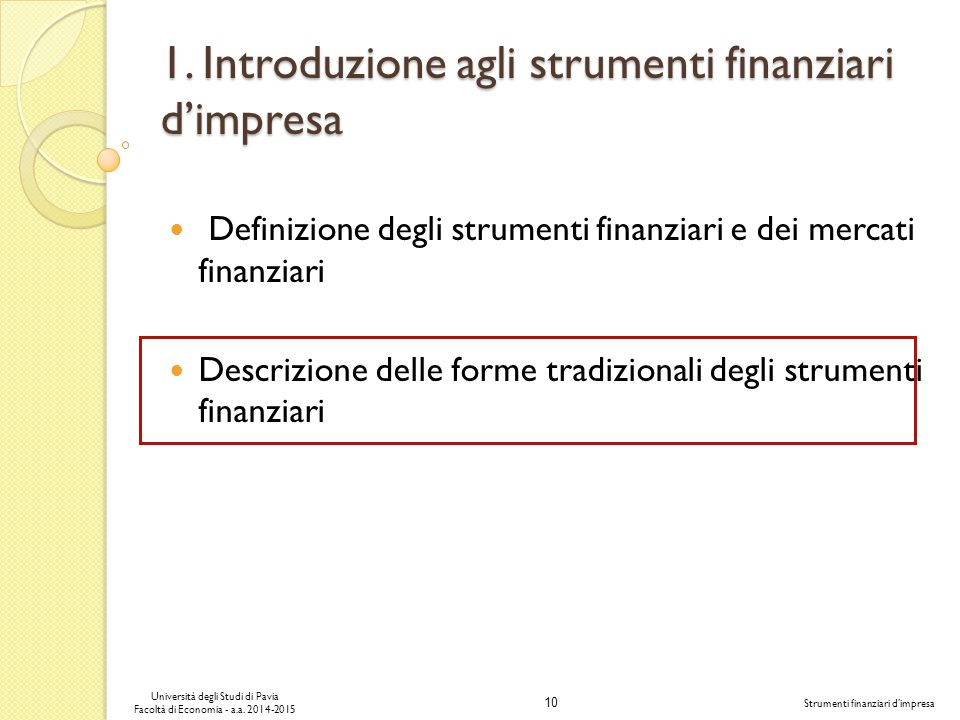 1. Introduzione agli strumenti finanziari d'impresa