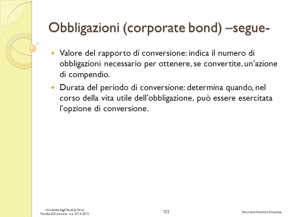 Obbligazioni (corporate bond) –segue-