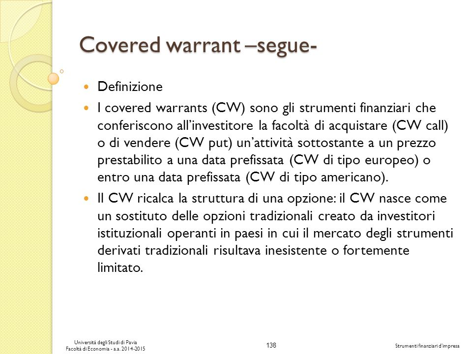 Covered warrant –segue-