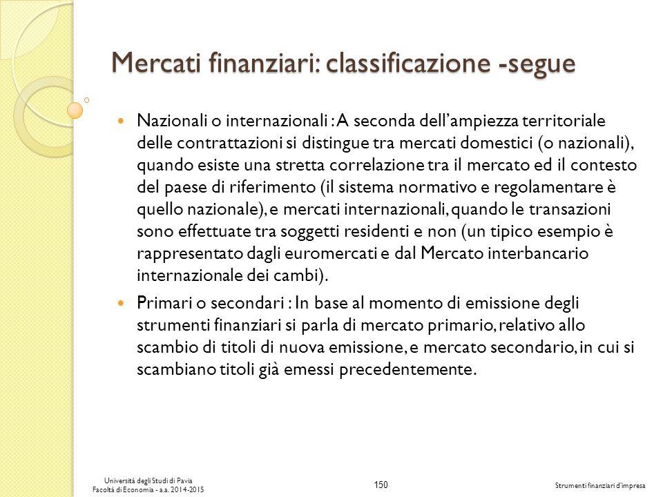 Mercati finanziari: classificazione -segue