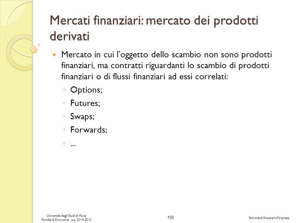 Mercati finanziari: mercato dei prodotti derivati