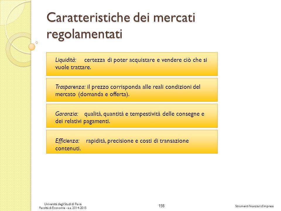 Caratteristiche dei mercati regolamentati