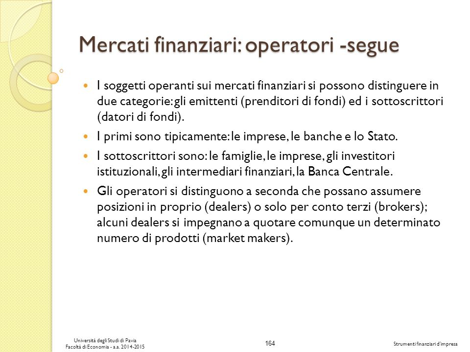 Mercati finanziari: operatori -segue