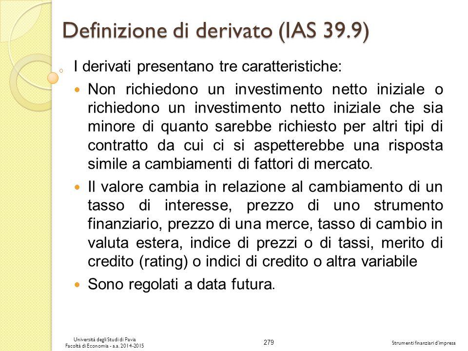Definizione di derivato (IAS 39.9)