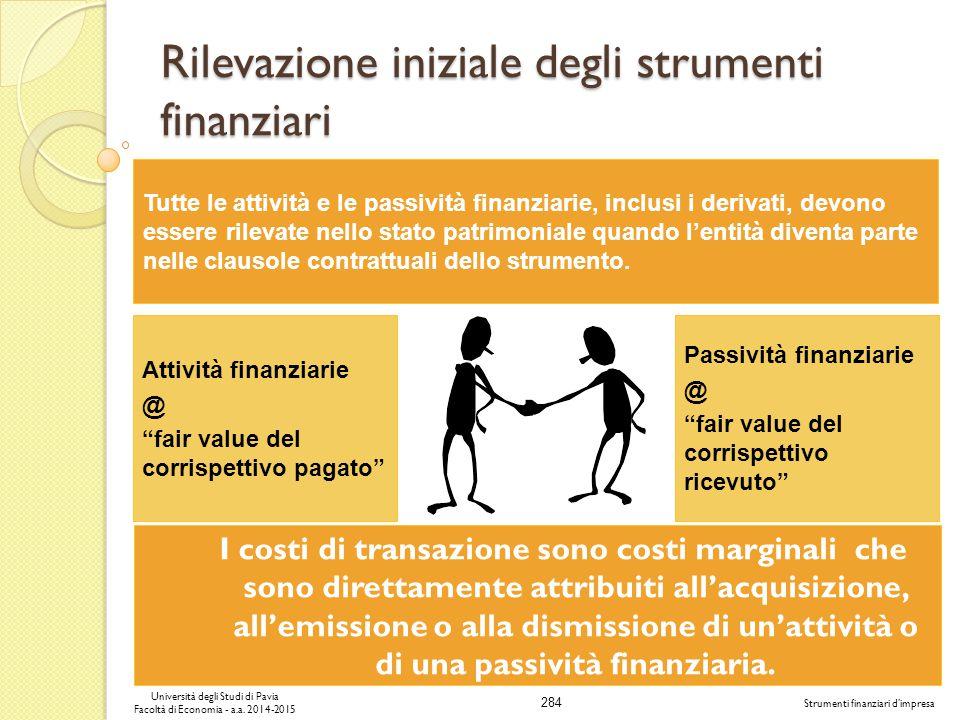 Rilevazione iniziale degli strumenti finanziari