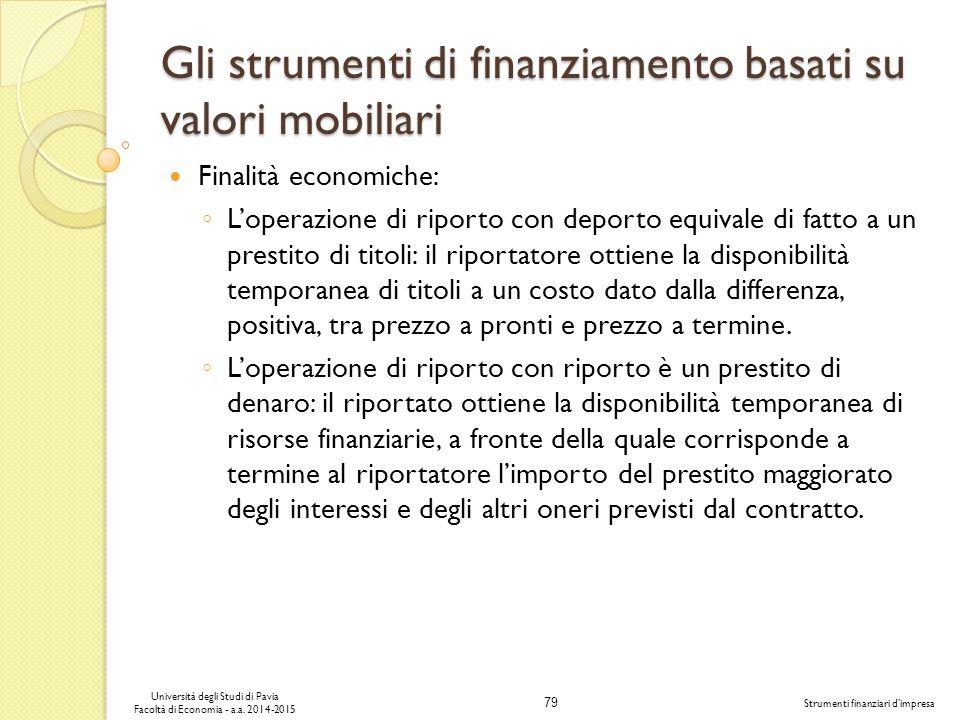 Gli strumenti di finanziamento basati su valori mobiliari