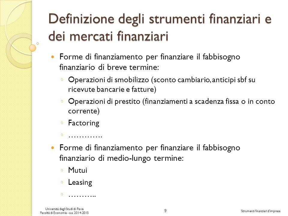 Definizione degli strumenti finanziari e dei mercati finanziari