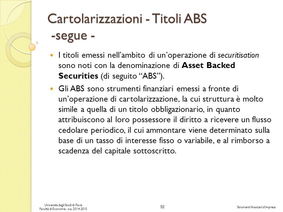 Cartolarizzazioni - Titoli ABS -segue -