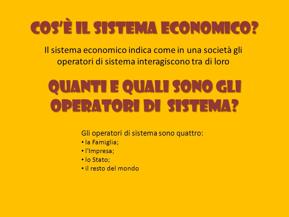 Cos'è il Sistema Economico