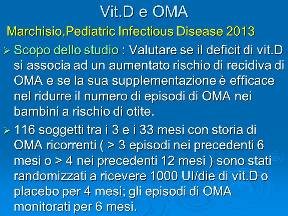 Vit.D e OMA Marchisio,Pediatric Infectious Disease 2013