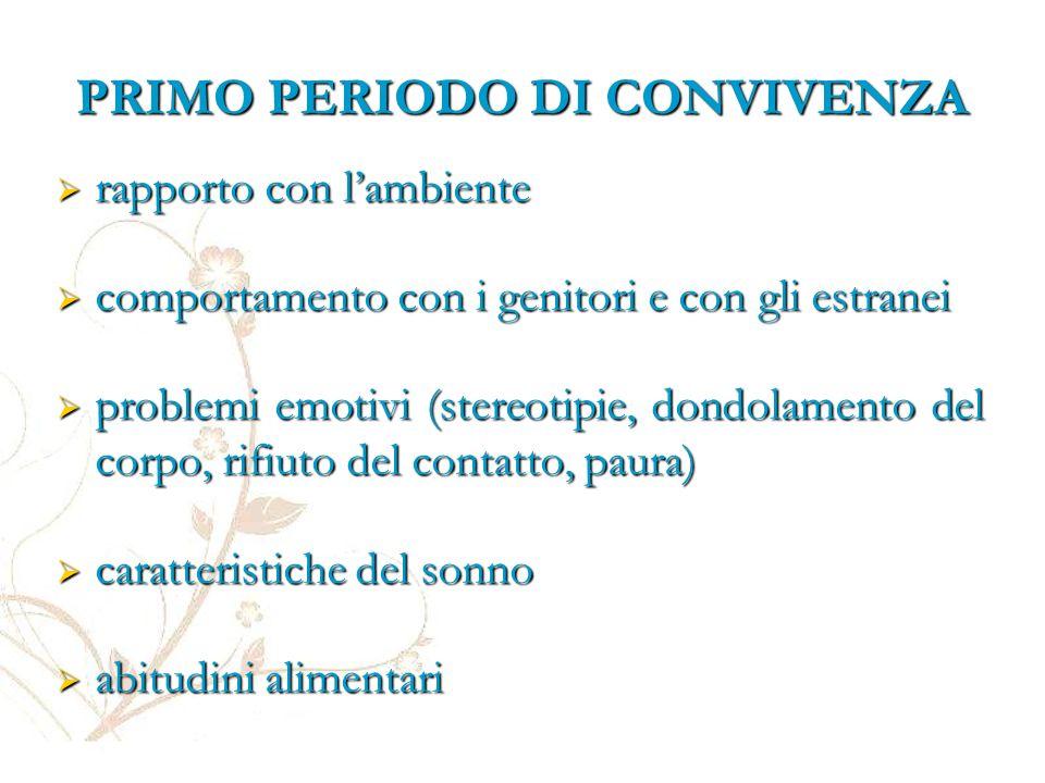 PRIMO PERIODO DI CONVIVENZA