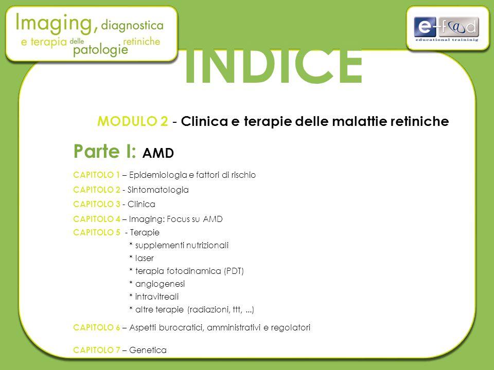 MODULO 2 - Clinica e terapie delle malattie retiniche