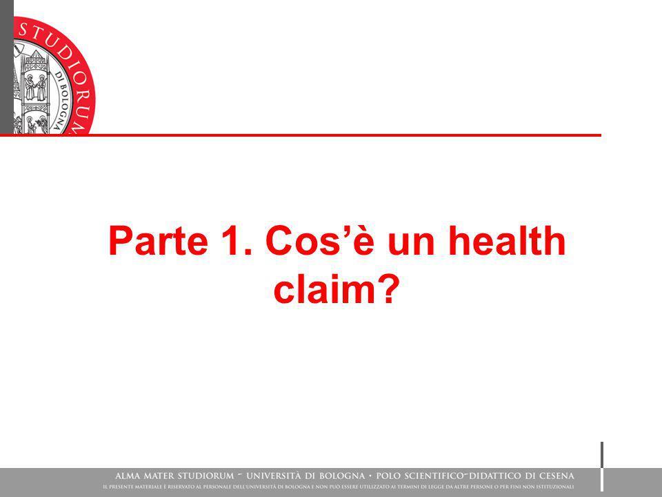 Parte 1. Cos'è un health claim