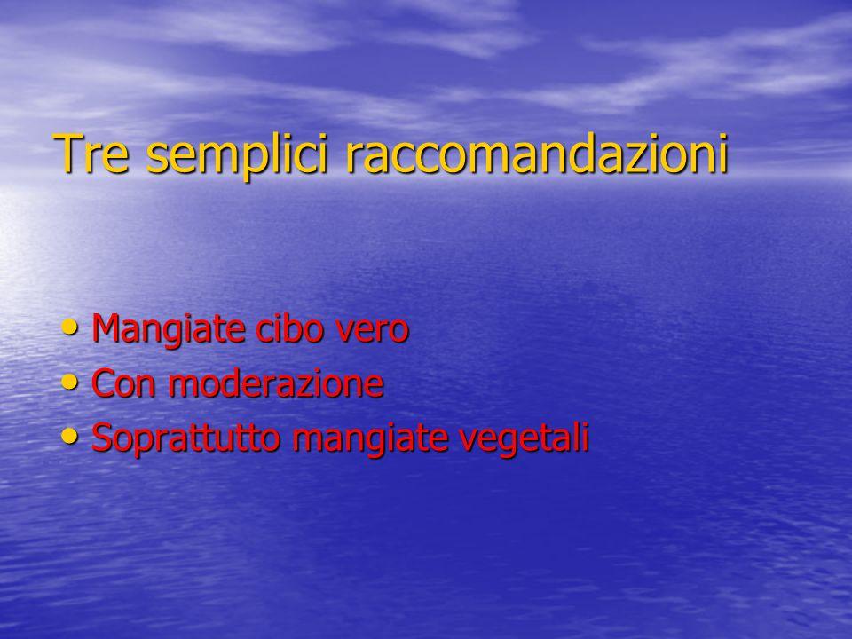 Tre semplici raccomandazioni