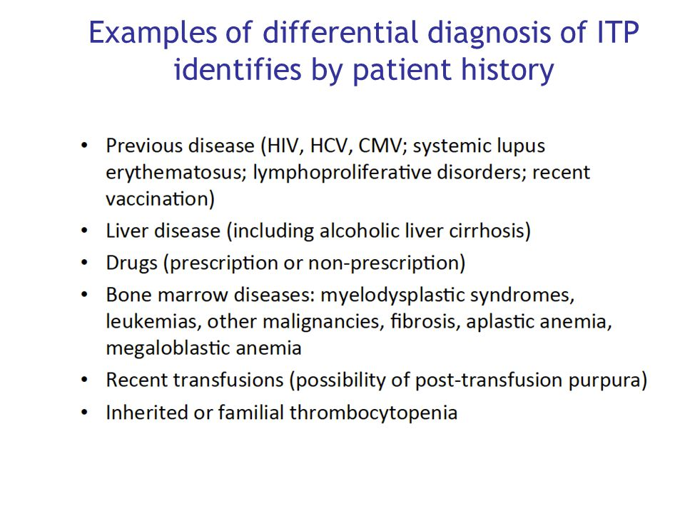 Examples of differential diagnosis of ITP identifies by patient history