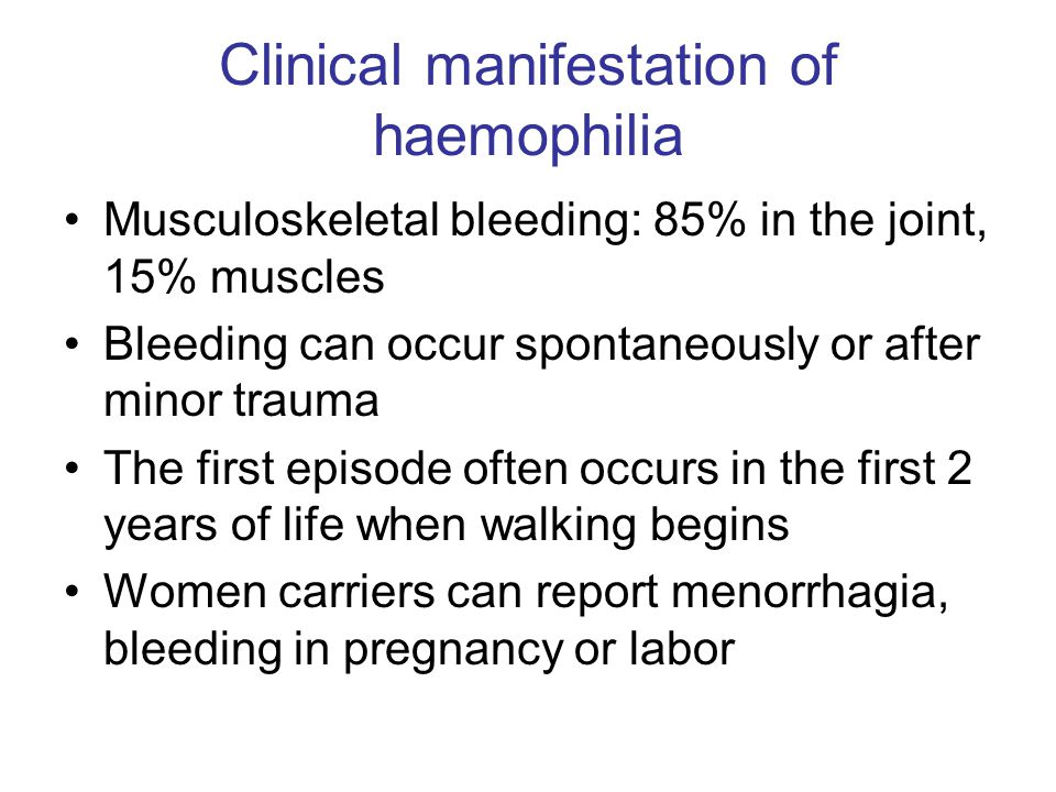 Clinical manifestation of haemophilia