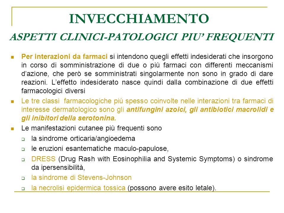 INVECCHIAMENTO ASPETTI CLINICI-PATOLOGICI PIU' FREQUENTI