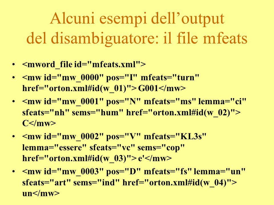 Alcuni esempi dell'output del disambiguatore: il file mfeats