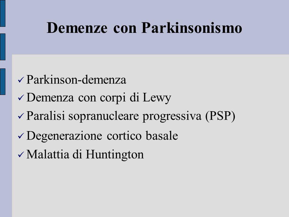 Demenze con Parkinsonismo