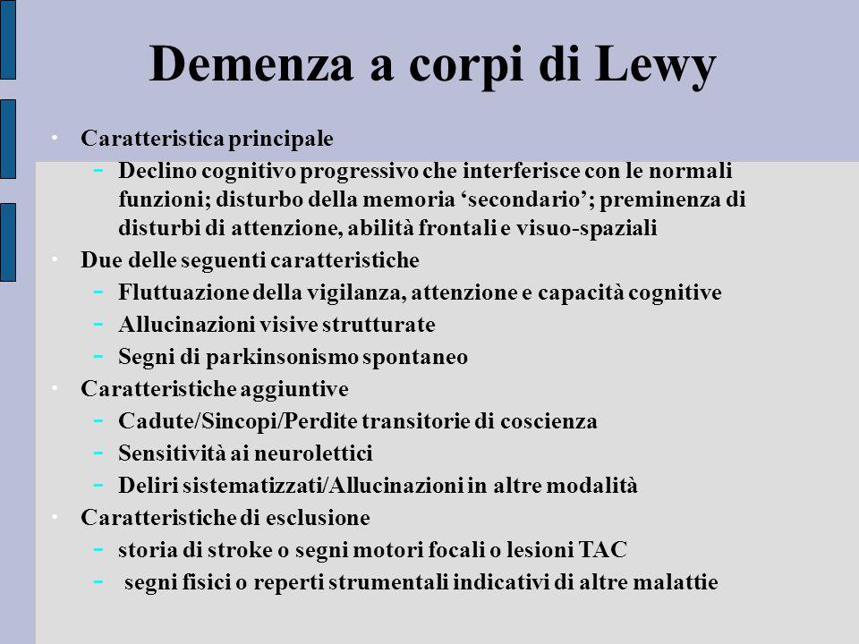 Demenza a corpi di Lewy Caratteristica principale