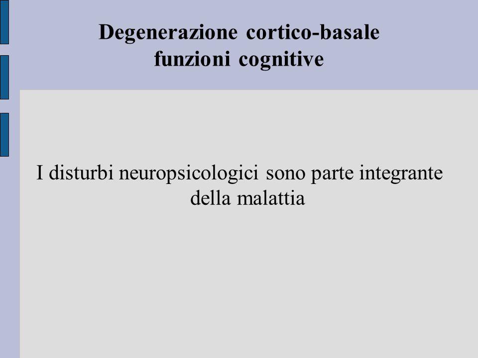 Degenerazione cortico-basale funzioni cognitive