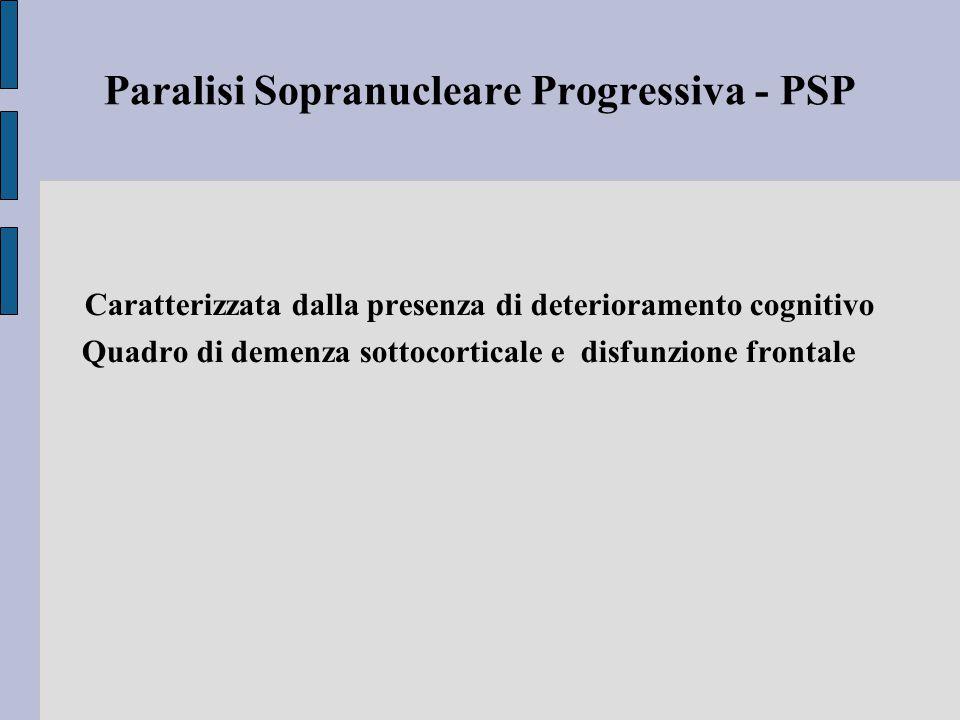 Paralisi Sopranucleare Progressiva - PSP