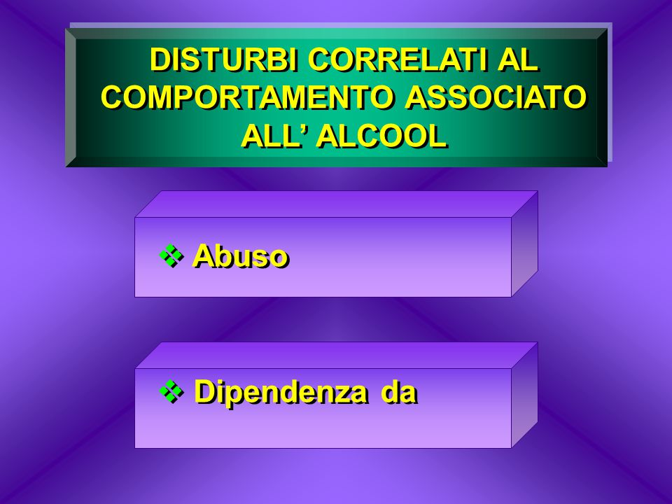DISTURBI CORRELATI AL COMPORTAMENTO ASSOCIATO