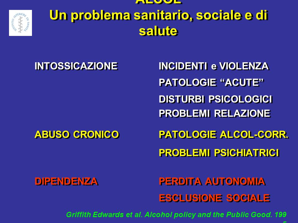 ALCOL Un problema sanitario, sociale e di salute