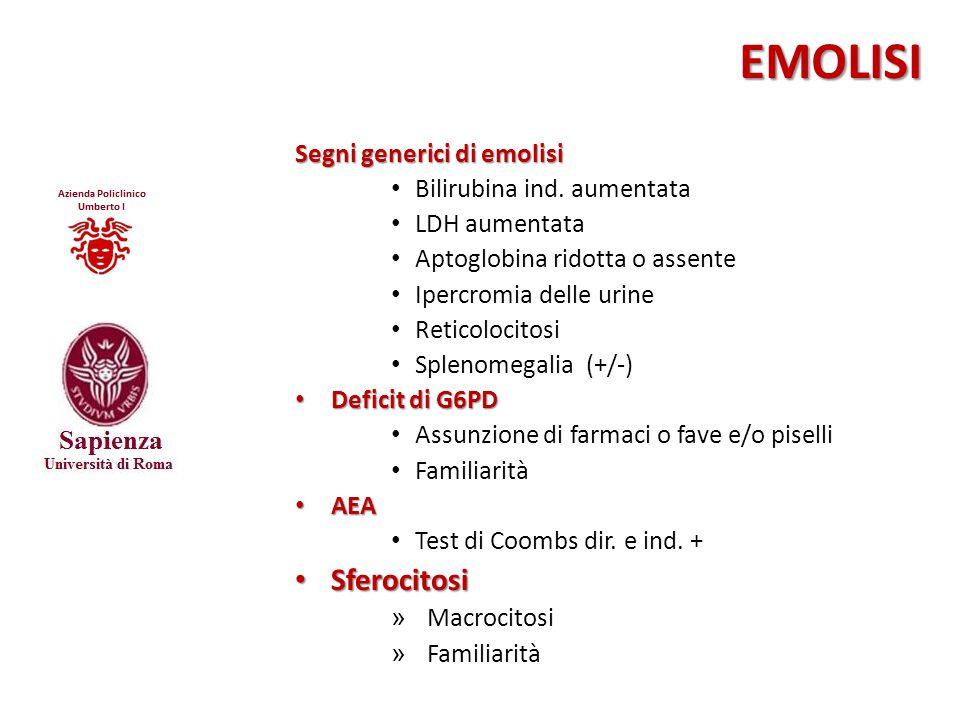 EMOLISI Sferocitosi Segni generici di emolisi