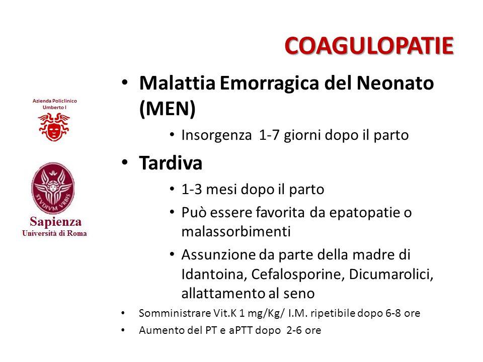 COAGULOPATIE Malattia Emorragica del Neonato (MEN) Tardiva