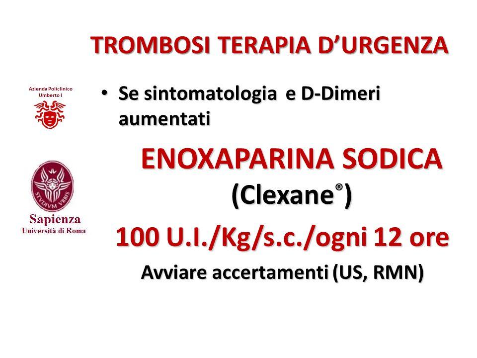 TROMBOSI TERAPIA D'URGENZA