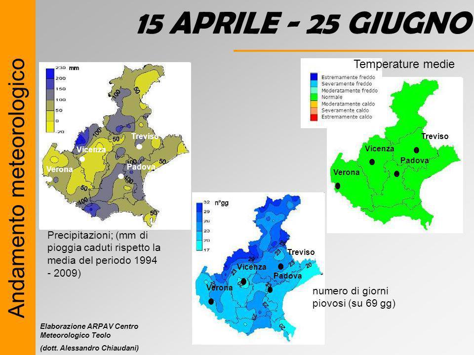 15 APRILE - 25 GIUGNO Andamento meteorologico Temperature medie