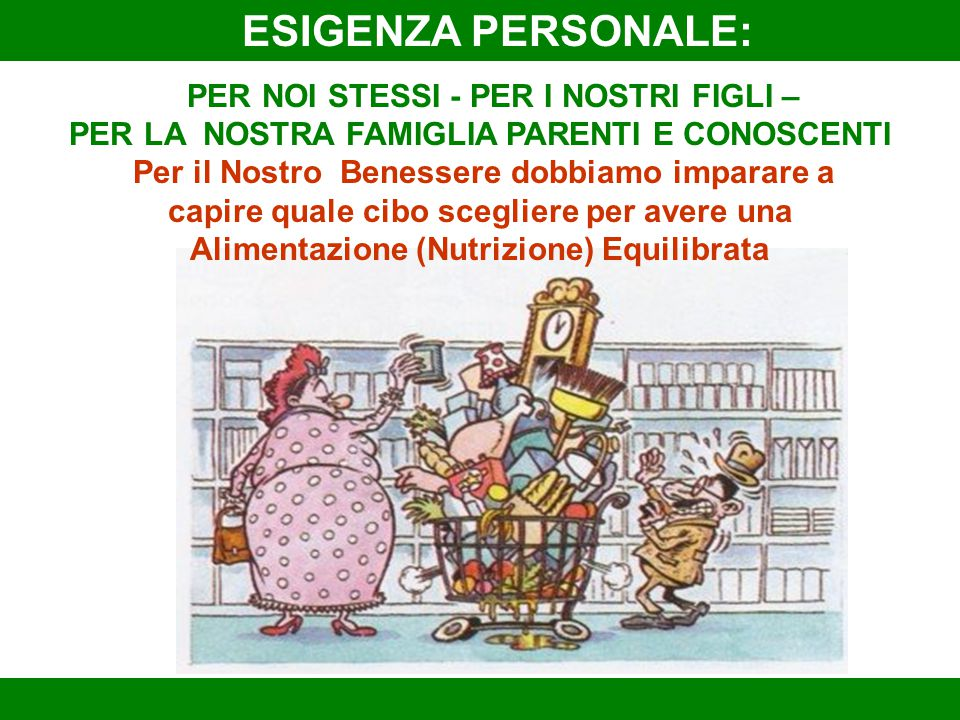 ESIGENZA PERSONALE: