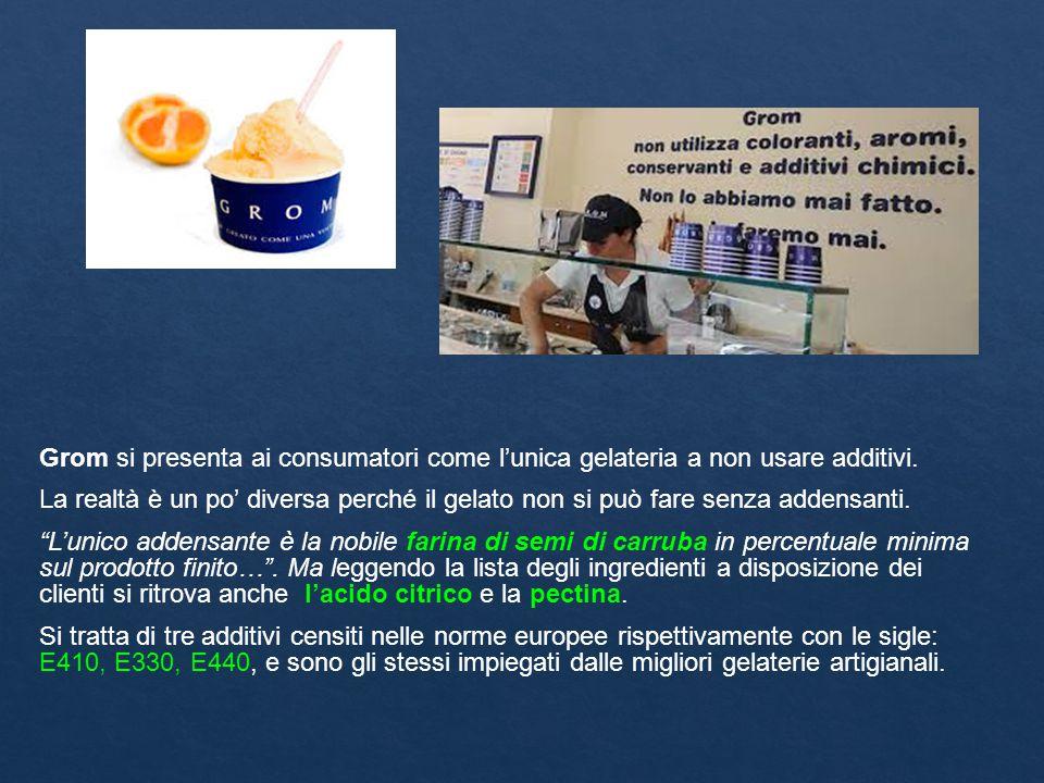 Grom si presenta ai consumatori come l'unica gelateria a non usare additivi.