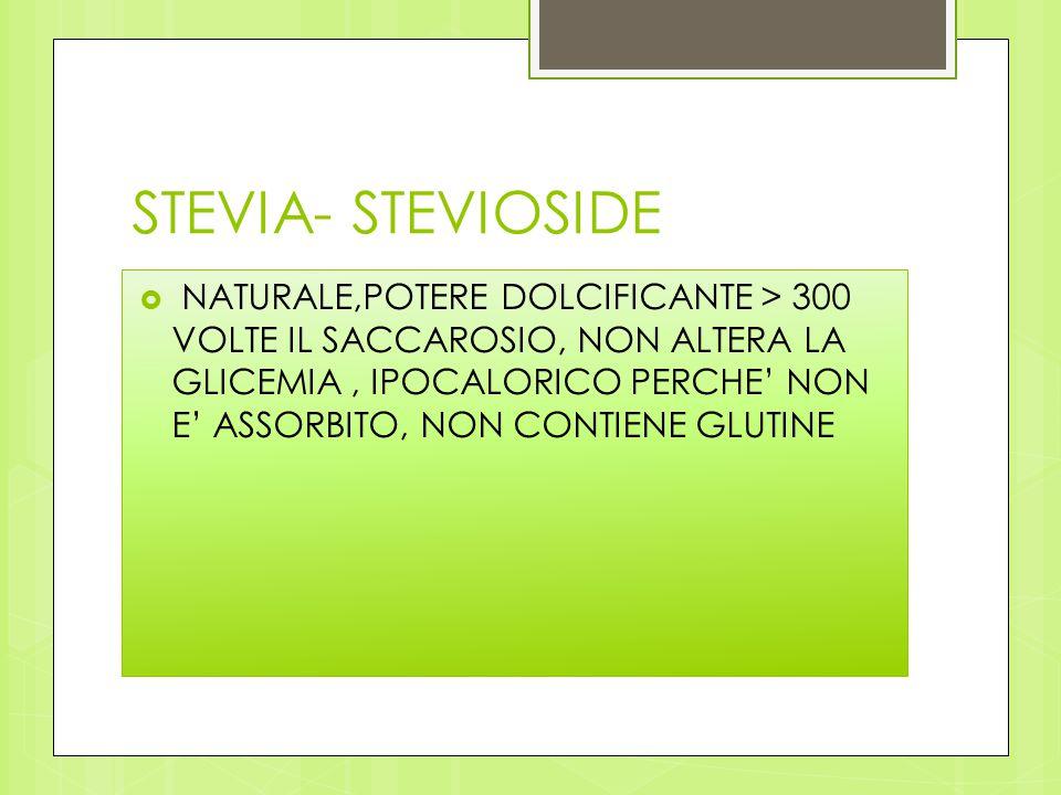 STEVIA- STEVIOSIDE