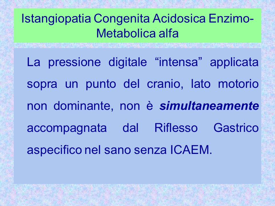 Istangiopatia Congenita Acidosica Enzimo-Metabolica alfa
