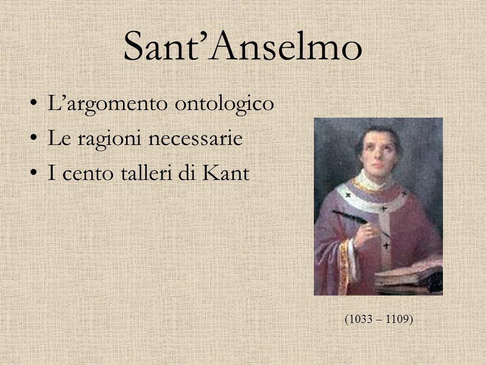 Sant'Anselmo L'argomento ontologico Le ragioni necessarie