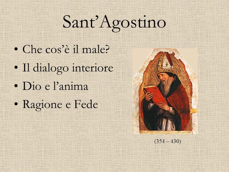Sant'Agostino Che cos'è il male Il dialogo interiore Dio e l'anima