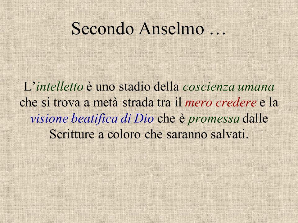 Secondo Anselmo …