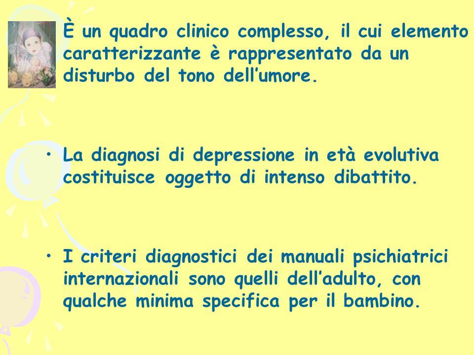 È un quadro clinico complesso, il cui elemento caratterizzante è rappresentato da un disturbo del tono dell'umore.