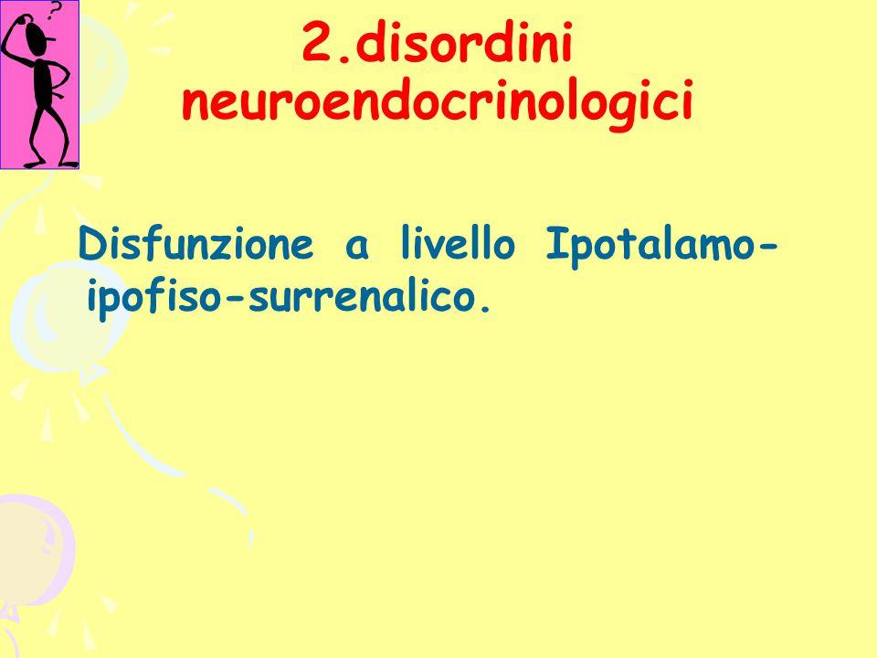 disordini neuroendocrinologici